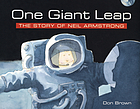 One giant leap : the story of Neil Armstrong