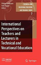 International perspectives on teachers and lecturers in technical and vocational education