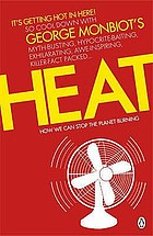 Heat : how to stop the planet burning