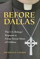 Before Dallas: The U.S. Bishops' Response to Clergy Sexual Abuse of Children cover image