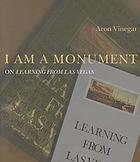 I am a monument : on Learning from Las Vegas