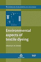 Environmental aspects of textile dyeing
