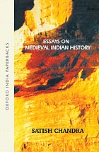 Essays on medieval Indian history