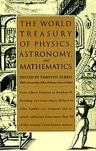 The World treasury of physics, astronomy, and mathematics