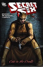 Secret six. Cats in the cradle