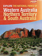 Explore the national parks of Western Australia, Northern Territory & South Australia.