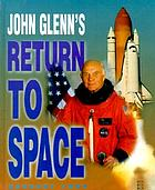 John Glenn's return to space