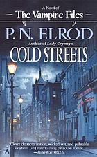 Cold streets : a novel of the vampire files