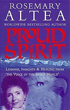 Proud spirit : lessons, insights & healing from