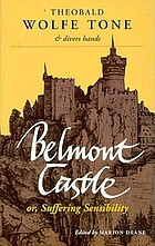 Belmont Castle, or, Suffering sensibility