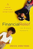 Financial relief for single parents : a proven plan for achieving the seemingly impossible
