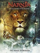 The lion, the witch and the wardrobe : \the movie storybook\