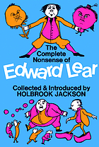 The complete nonsense of Edward Lear,