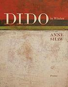 Dido in winter : poems