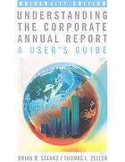 Understanding the corporate annual report : a user's guide