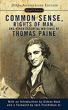 Common sense, Rights of man, and other essential writings of Thomas Paine
