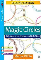 Magic circles : self-esteem for everyone in circle time