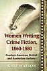 Women writing crime fiction, 1860-1880 : fourteen... by  Kate Watson