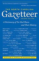 The North Carolina gazetteer : a dictionary of Tar Heel places and their history