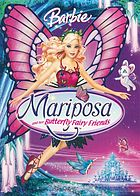 Barbie. / Mariposa and her butterfly fairy friends
