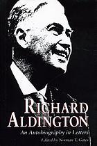 Richard Aldington : an autobiography in letters