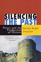 Silencing the past : power and the production of history
