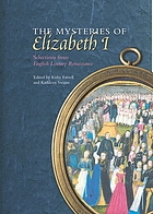The mysteries of Elizabeth I : selections from English literary renaissance