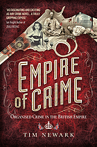 Empire of Crime : Organised Crime in the British Empire.