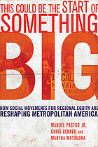 This could be the start of something big : how social movements for regional equity are reshaping metropolitan America