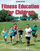 Fitness education for children : a team approach