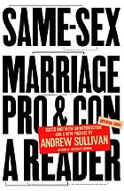 Same-sex marriage, pro and con : a reader