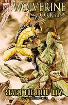 Wolverine : origins. Seven the hard way