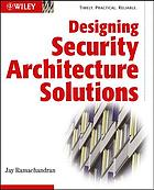 Designing security architecture solutions