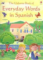 The Usborne book of everyday words in Spanish