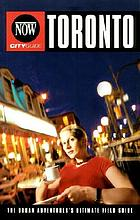 NOW city guide to Toronto : the insider's handbook