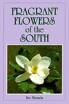 Fragrant flowers of the South