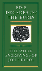 Five decades of the burin : the wood engravings of John DePol