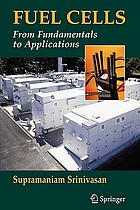 Fuel cells : from fundamentals to applications