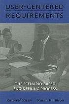 User-centered requirements : the scenario-based engineering process