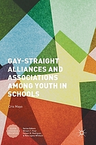 Gay-straight alliances and associations among youth : negotiating belonging and difference in schools