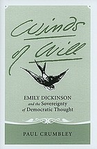 Winds of will : Emily Dickinson and the sovereignty of democratic thought