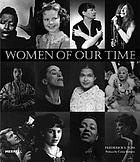 Women of our time : an album of twentieth-century photographs