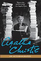 Agatha Christie, an autobiography.