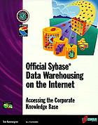 Data warehousing on the Internet : accessing the corporate knowledge base