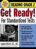 Get ready! for standardized tests. Reading, grade 2