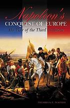 Napoleon's conquest of Europe : the War of the Third Coalition