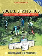 Social statistics : an introduction using SPSS for Windows