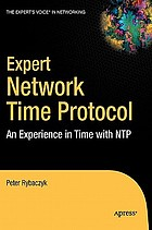 Expert Network Time Protocol : an experience in time with NTP