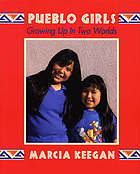 Pueblo girls : growing up in two worlds
