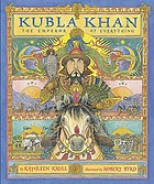 Kubla Khan : the emperor of everything